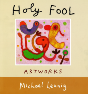Holy Fool by Michael Leunig book cover.