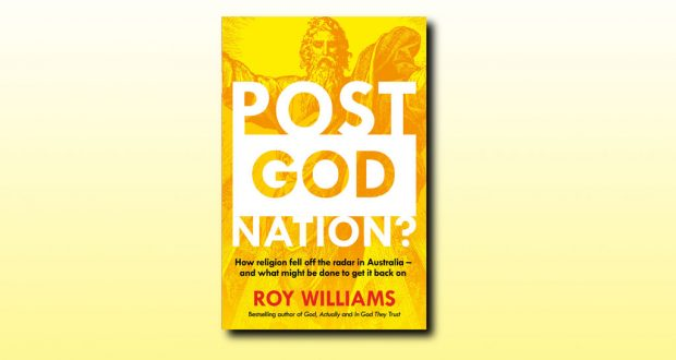 Post-God Nation book cover, author is Roy Williams, publisher is ABC Books, released in 2015.